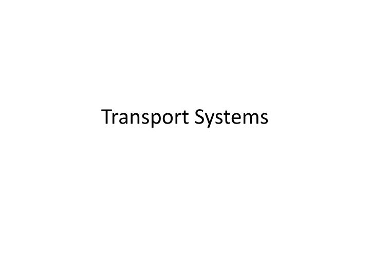 transport systems n.