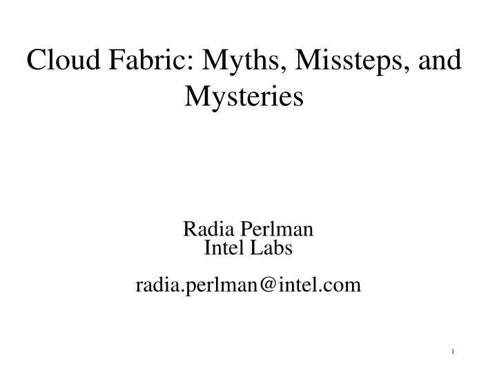 cloud fabric myths missteps and mysteries n.