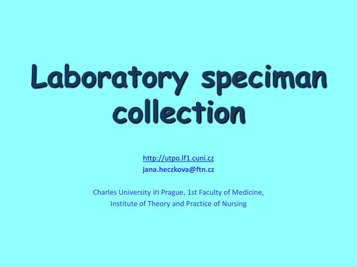 laboratory speciman collection n.