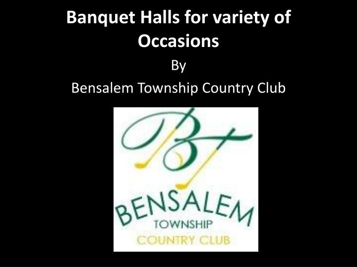 banquet halls for variety of occasions n.