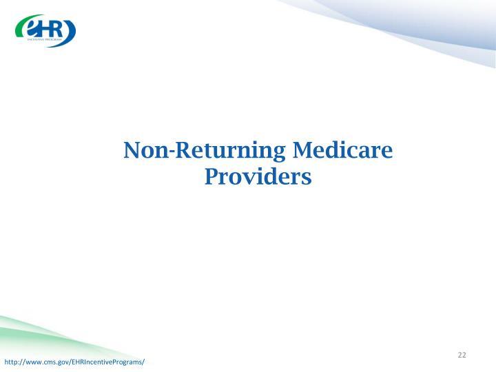 Non-Returning Medicare Providers