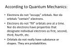 according to quantum mechanics