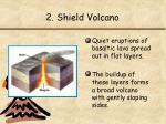 2 shield volcano