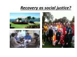 recovery as social justice