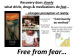recovery does slowly what drink drugs medications do fast
