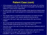patient case cont