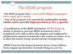 the bess program