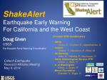 shakealert earthquake early warning for california and the west coast