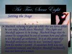 act five scene eight