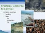 eruptions landforms materials4