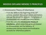 meiosis explains mendel s principles