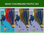 what colorblind people see
