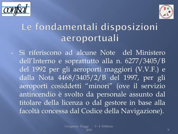 Le fondamentali disposizioni aeroportuali