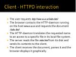 client httpd interaction