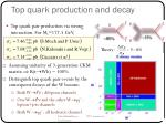 top quark production and decay