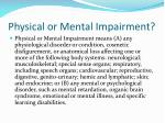 physical or mental impairment