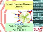 beyond feynman diagrams lecture 3