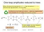 one loop amplitudes reduced to trees