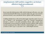 ampliamento dell ambito soggettivo ai titolari effettivi degli investimenti