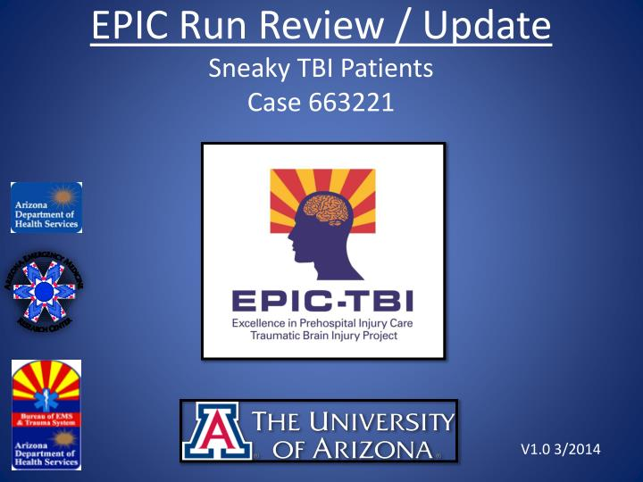 epic run review update sneaky tbi patients case 663221 n.