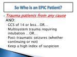 so who is an epic patient
