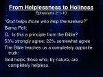 from helplessness to holiness ephesians 2 1 10