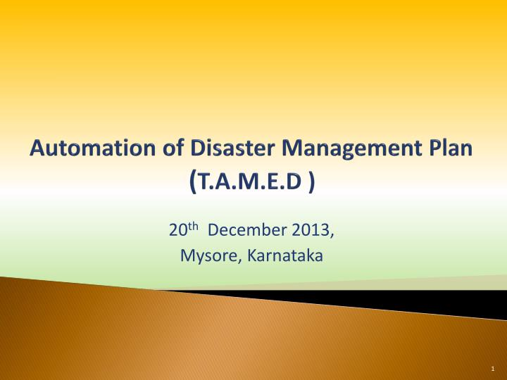 automation of disaster management plan t a m e d n.