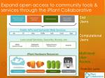 expand open access to community tools services through the iplant collaborative