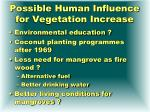 possible human influence for vegetation increase