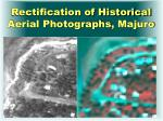 rectification of historical aerial photographs majuro
