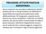 prevedere attivit pratiche addizionali