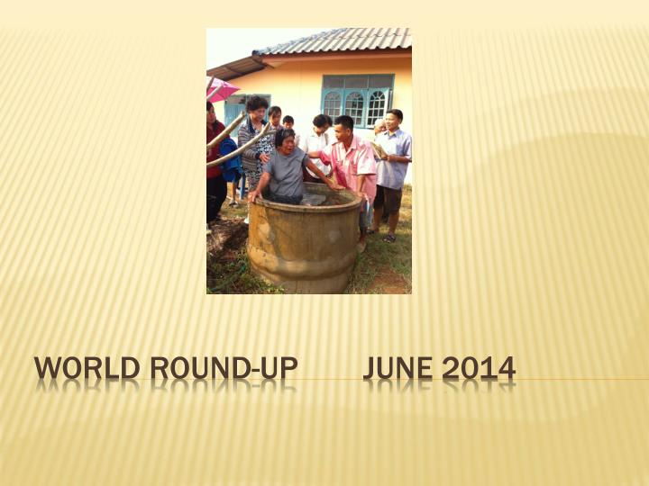 world round up june 2014 n.