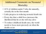 additional comments on neonatal mortality