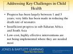 addressing key challenges in child health