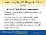 addressing key challenges in child health1
