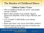 the burden of childhood illness