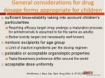 general considerations for drug dosage forms appropriate for children