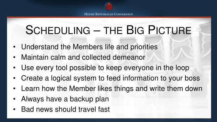 Scheduling the big picture