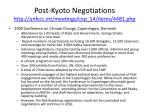 post kyoto negotiations http unfccc int meetings cop 14 items 4481 php1