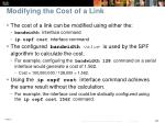 modifying the cost of a link