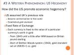 3 a western phenomenon us hegemony1