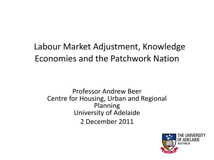 labour market adjustment knowledge economies and the patchwork nation n.