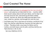 god created the home