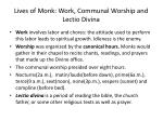 lives of monk work communal worship and lectio divina