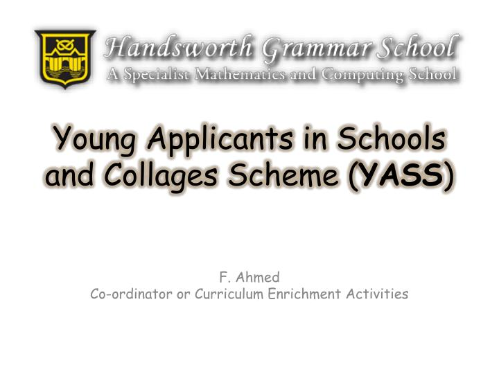 young applicants in schools and collages scheme yass n.