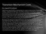transition mechanism cont