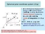 spherical polar coordinate system r