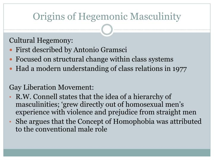 essay on hegemonic masculinity Hegemonic masculinity in society, masculinity is defined as having the inherent qualities that a man should possess these qualities include gender domination, having authority as well as holding roles appropriate for men within a patriarchal society.