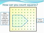 how can you count squares