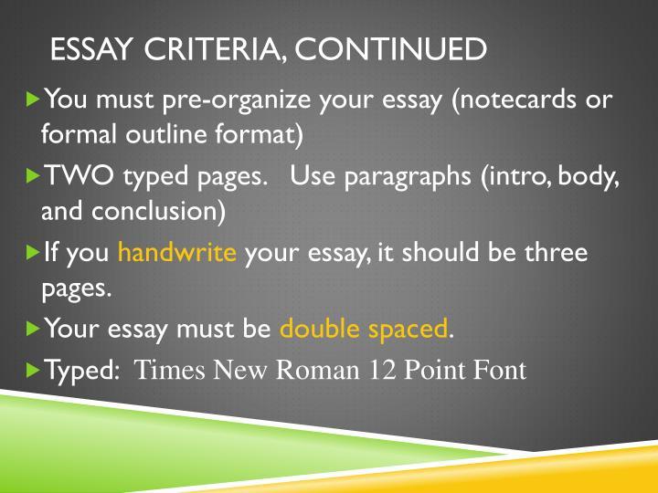Essay Criteria, Continued